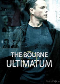 Siêu Điệp Viên 3: Tối Hậu Thư Của Bourne – Bourne 3: The Bourne Ultimatum