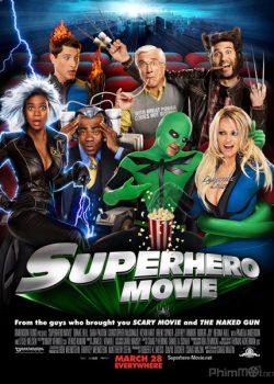 Siêu Nhân Chuồn Chuồn – Superhero Movie