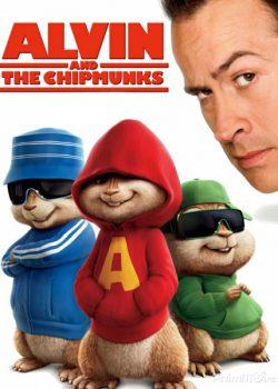 Sóc Siêu Quậy – Alvin and the Chipmunks