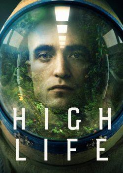 Sự Sống Ngoài Vũ Trụ – High Life