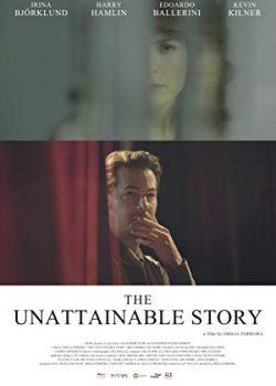 Sự Thật Phũ Phàng – The Unattainable Story