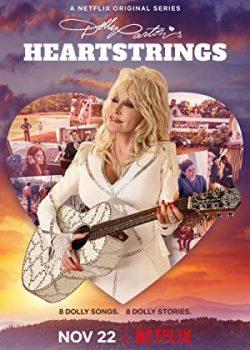 Thanh Âm Từ Trái Tim – Dolly Parton's Heartstrings