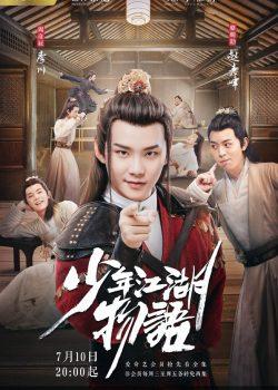 Thiếu Niên Giang Hồ Vật Ngữ – The Birth of The Drama King