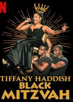Tiffany Haddish: Cô Nàng Do Thái Da Đen – Tiffany Haddish: Black Mitzvah