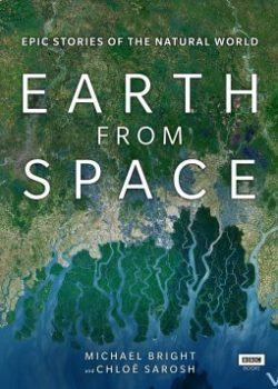Trái Đất Nhìn Từ Không Gian – Earth From Space