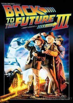 Trở Về Tương Lai 3 – Back To The Future Part III