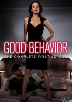 Tư Cách Tốt Đẹp (Phần 1) – Good Behavior (Season 1)
