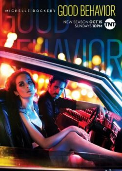 Tư Cách Tốt Đẹp (Phần 2) – Good Behavior (Season 2)
