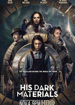Vật Chất Tối Của Ngài (Phần 1) – His Dark Materials (Season 1)