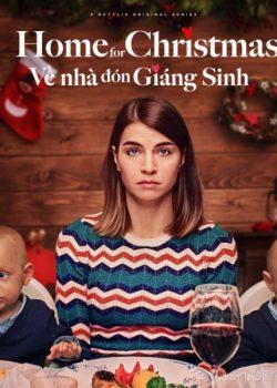 Về Nhà Đón Giáng Sinh (Phần 1) – Home for Christmas (Season 1)