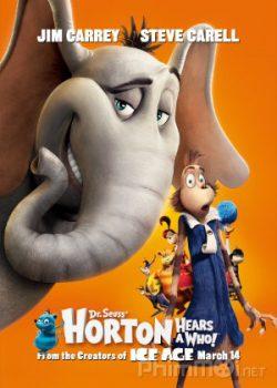 Voi Và Những Người Bạn – Horton Hears a Who!