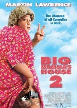 Vú Em FBI 2 – Big Momma's House 2