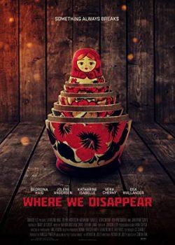 Nơi Chúng Ta Biến Mất – Where We Disappear