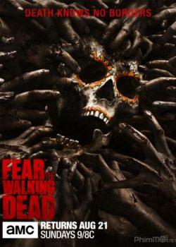 Xác Sống Đáng Sợ (Phần 2) – Fear the Walking Dead (Season 2)