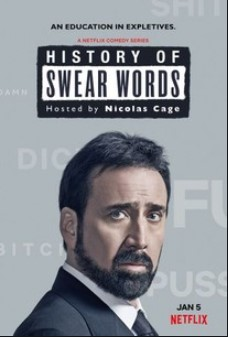 Lịch Sử Chửi Thề (Phần 1) - History of Swear Words (Season 1)