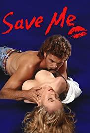 Giữ Lấy Cô Ấy - Save Me