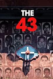 Vụ Mất Tích Tại Ayotzinapa (Phần 1) - The 43 (Season 1)