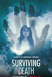 Sống sót sau cái chết (Phần 1) - Surviving Death (Season 1)