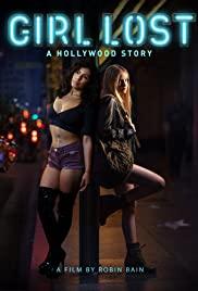 Lầm Lỡ: Một Mẩu Chuyện Ở Hollywood – Girl Lost: A Hollywood Story
