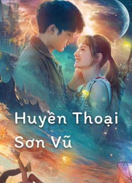 Huyền Thoại Sơn Vũ - Legend of Shanyu Town
