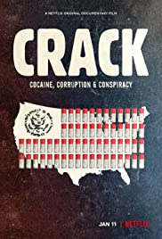 Crack Cocaine, Tham Nhũng & Âm Mưu - Crack: Cocaine, Corruption & Conspiracy