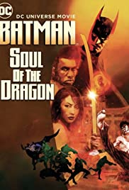 Batman: Linh Hồn Của Rồng - Batman: Soul of the Dragon