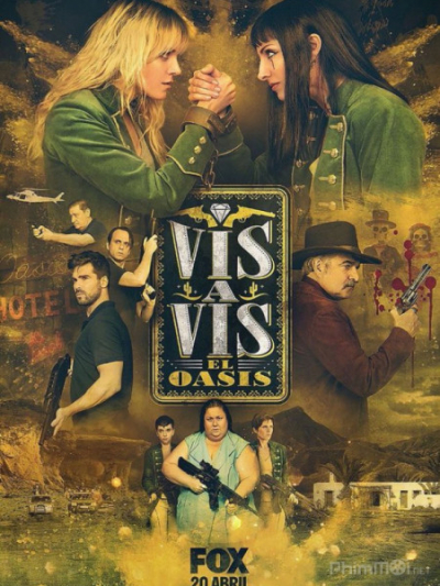 Bóc Lịch: Hoang Đảo (Phần 1) - Vis a Vis: El Oasis (Season 1)