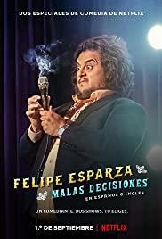 Felipe Esparza: Quyết Định Tồi – Felipe Esparza: Bad Decisions