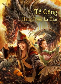 Tế Công: Hàng Long La Hán - The Mad Monk