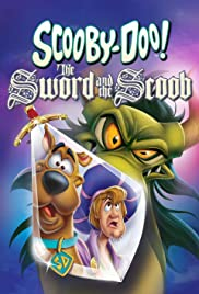 Scooby-Doo! Thanh kiếm và Scoob - Scooby-Doo! The Sword and the Scoob