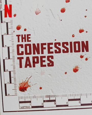 Đoạn Băng Thú Tội (Phần 1) - The Confession Tapes (Season 1)