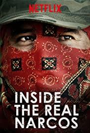 Xâm Nhập Ổ Ma Tuý (Phần 1) - Inside the Real Narcos (Season 1)