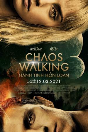 Hành Tinh Hỗn Loạn – Chaos Walking