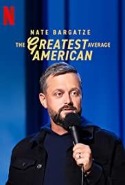 Nate Bargatze: Gã thường dân Mỹ vĩ đại nhất - Nate Bargatze: The Greatest Average American