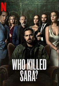 Ai đã giết Sara (Phần 1) - Who Killed Sara? (Season 1)