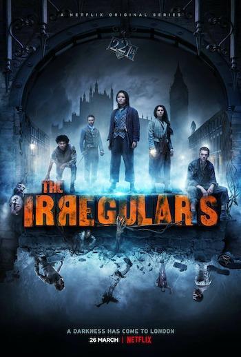 Lũ nhóc kỳ quái phố Baker (Phần 1) - The Irregulars (Season 1)