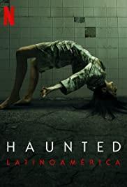 Trải nghiệm ma quái: Mỹ Latinh (Phần 1) - Haunted: Latin America (Season 1)