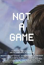 Không Phải Là Một Trò Chơi - Not A Game