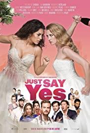 Chỉ Cần Nói Có - Just Say Yes