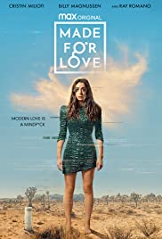 Sinh Ra Để Yêu (Phần 1) - Made for Love (Season 1)