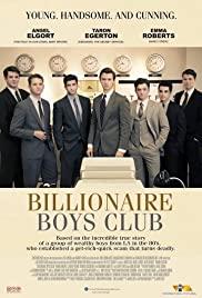 Câu Lạc Bộ Những Anh Chàng Tỷ Phú - Billionaire Boys Club