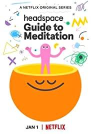 Headspace: Hướng Dẫn Thiền Định (Phần 1) - Headspace: Guide to Meditation (Season 1)
