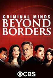 Hành Vi Phạm Tội: Vượt Ngoài Biên Giới (Phần 1) - Criminal Minds: Beyond Borders (Season 1)