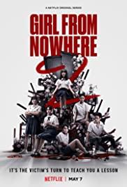 Cô Gái Đến Từ Hư Vô (Phần 2) - Girl From Nowhere (Season 2)