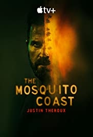 Bờ Biển Mosquito (Phần 1) - The Mosquito Coast (Season 1)
