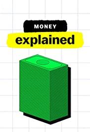 Giải Mã Tiền Tệ (Phần 1) - Money, Explained (Season 1)
