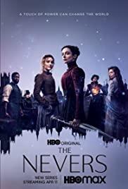 Những Kẻ Bị Chối Bỏ (Phần 1) – The Nevers (Season 1)