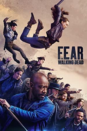 Xác Sống Đáng Sợ (Phần 6) – Fear the Walking Dead (Season 6)