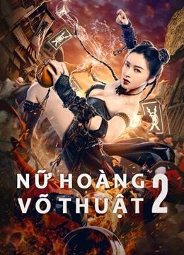 Nữ Hoàng Võ Thuật 2 - The Queen of KungFu 2