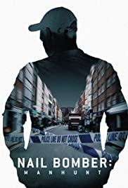 David Copeland: Kẻ Đánh Bom Đinh London – Nail Bomber: Manhunt